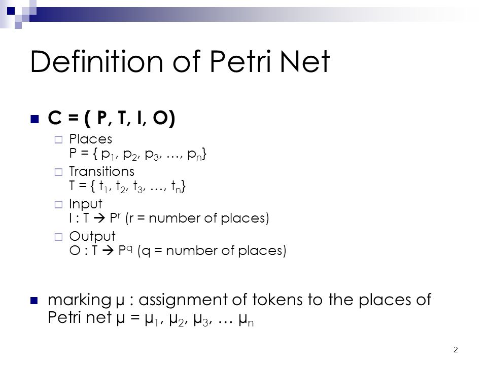 1 Petri Nets I Paul Fishwick author From www.cise.ufl.edu/~fishwick/cap4800/pn1.ppt