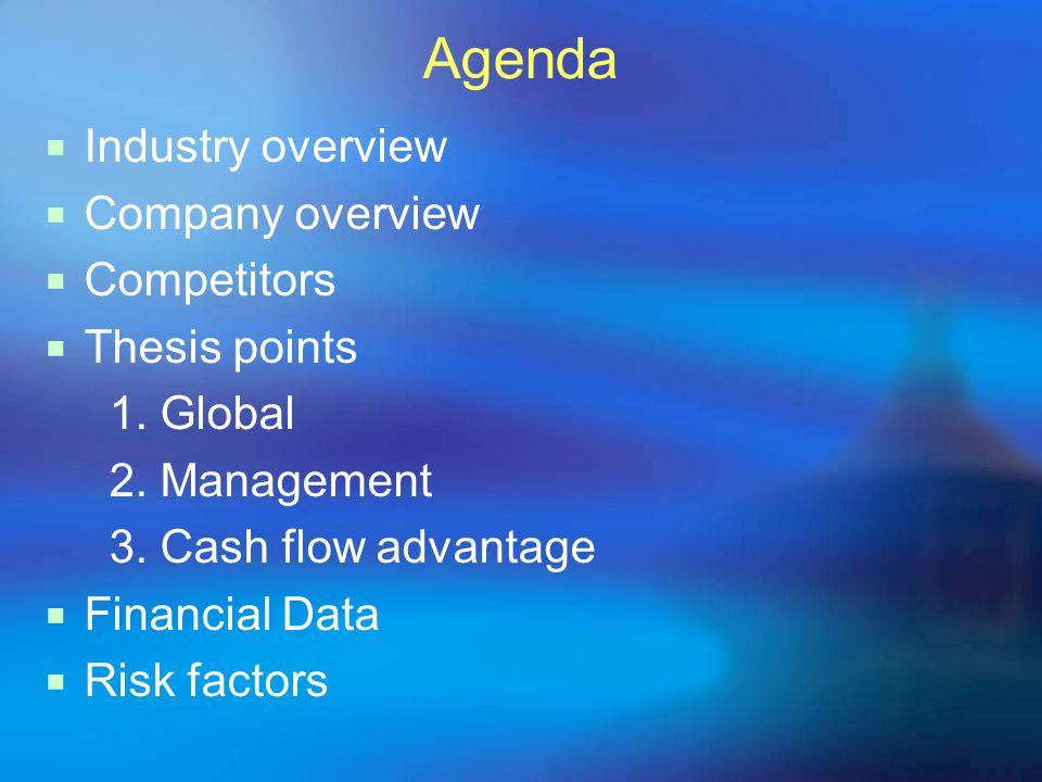 Agenda Industry overview Company overview Competitors Thesis points 1.