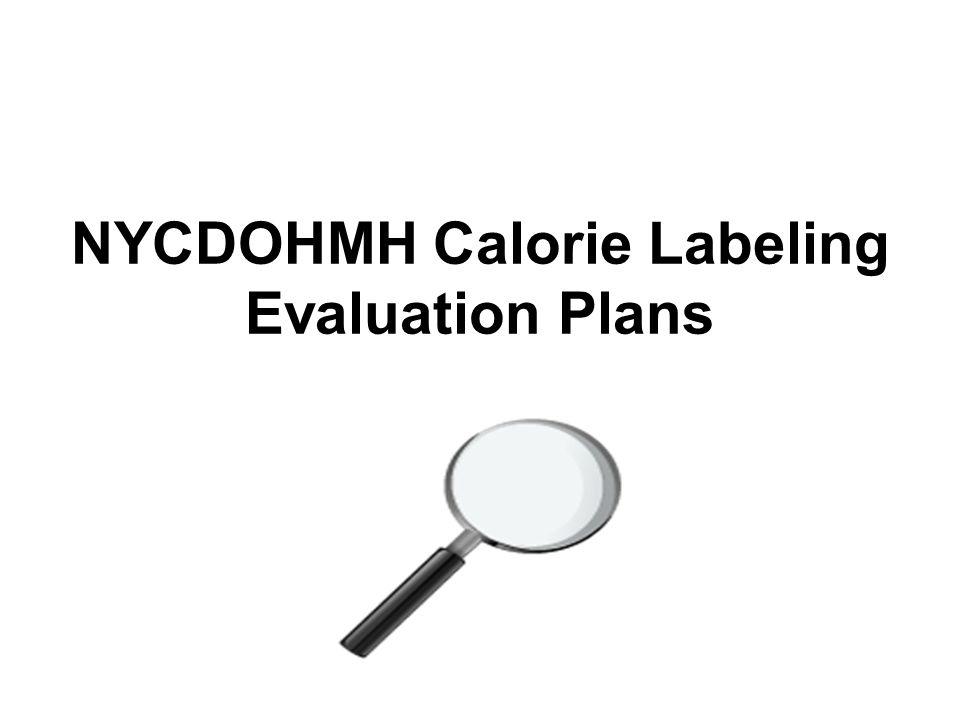 NYCDOHMH Calorie Labeling Evaluation Plans