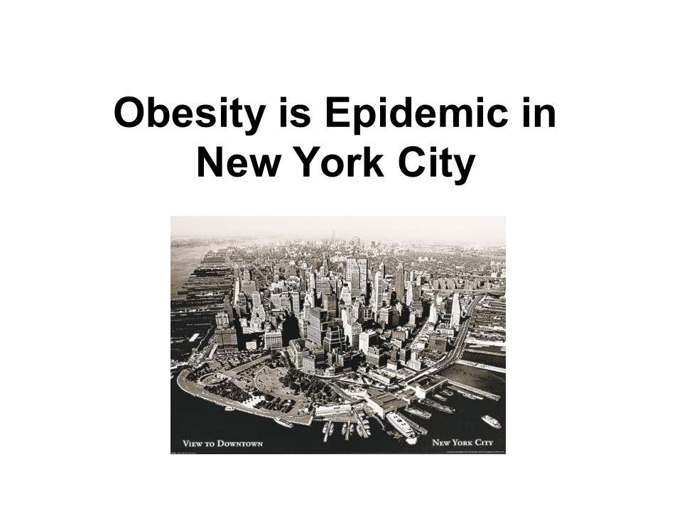 Obesity is Epidemic in New York City