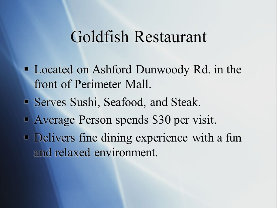 What-if Analysis (Cont) My manager would like to see how increasing the amount of FOT members who dine at Goldfish will increase our Net Sales.
