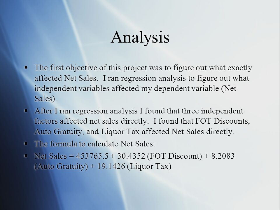 Analysis (Cont) The next step will be forecasting the independent variables for the month of December 2007.