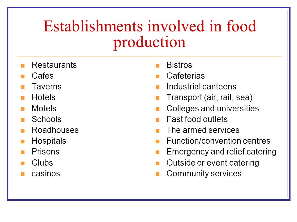 Food production kitchens vary in size, output, staffing levels, hours of operation, levels of staff experience, available equipment and capacity of equipment.