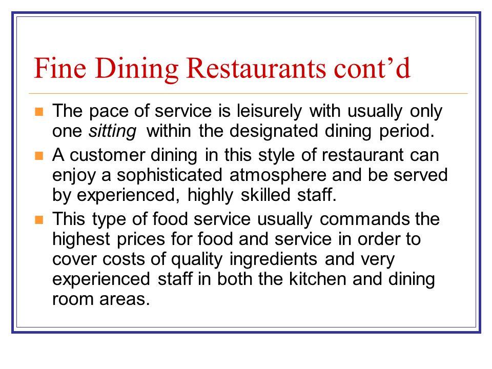 Layout of a fine dining kitchen The physical kitchen layout is usually well planned with separate areas for members of the brigade who have preparation and cookery responsibility for certain dishes and/or areas of the establishments menu.