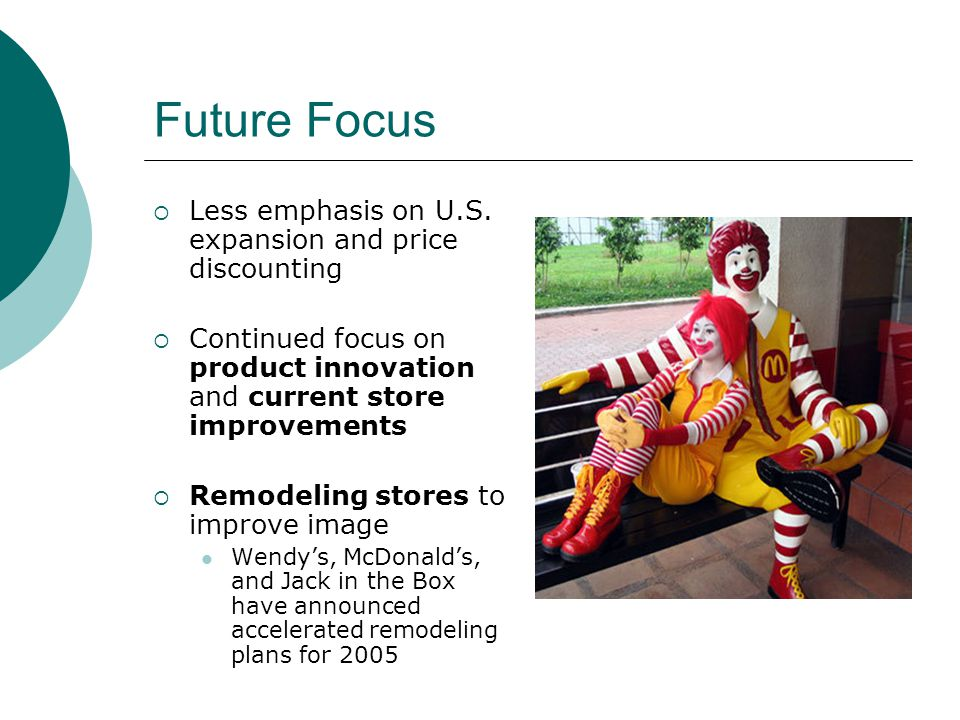Future Focus Less emphasis on U.S.