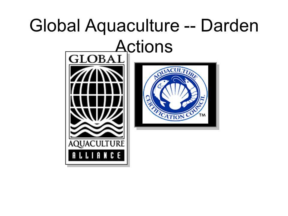 Global Aquaculture -- Darden Actions