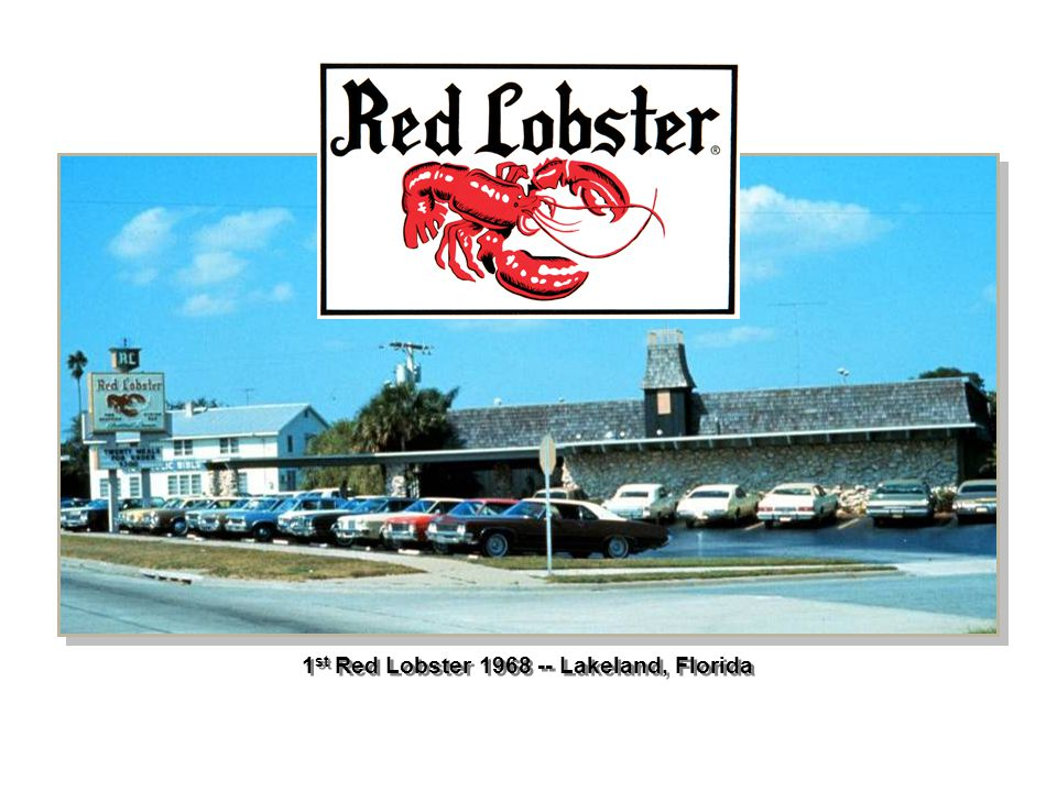 1 st Red Lobster 1968 -- Lakeland, Florida