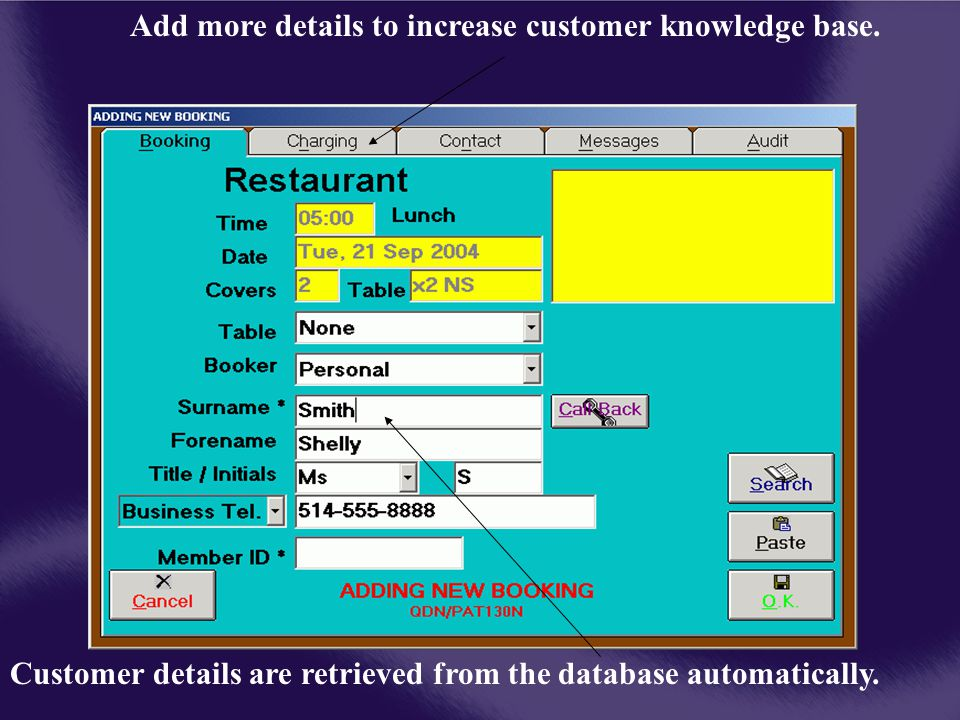 Customer details are retrieved from the database automatically.