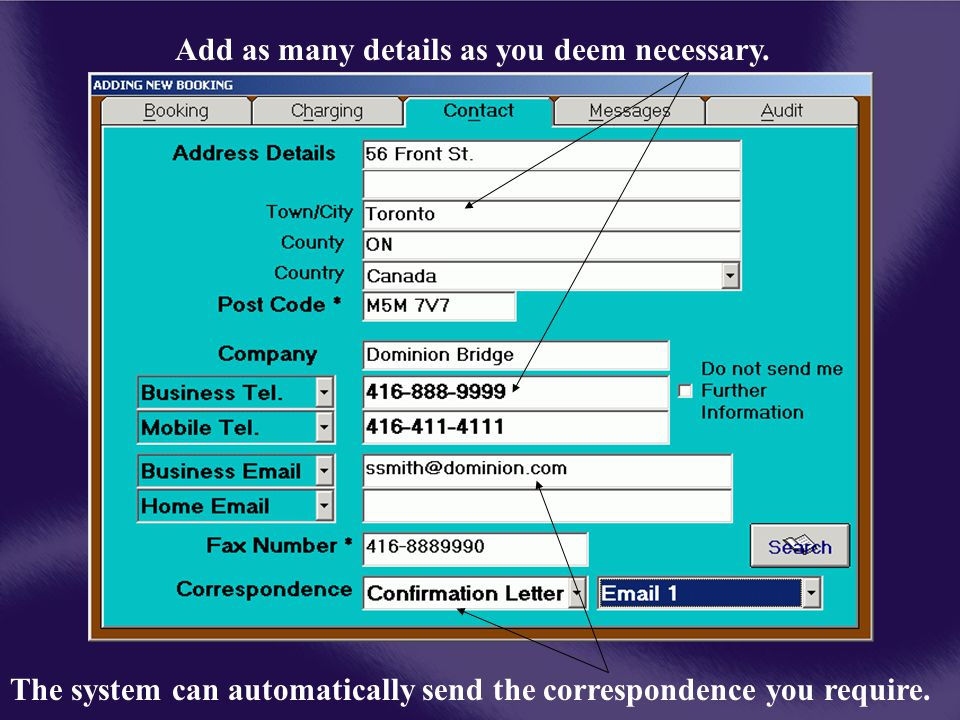 Add as many details as you deem necessary. The system can automatically send the correspondence you require.