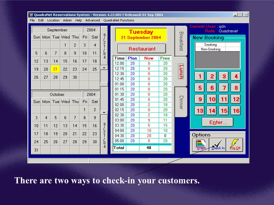 There are two ways to check-in your customers.