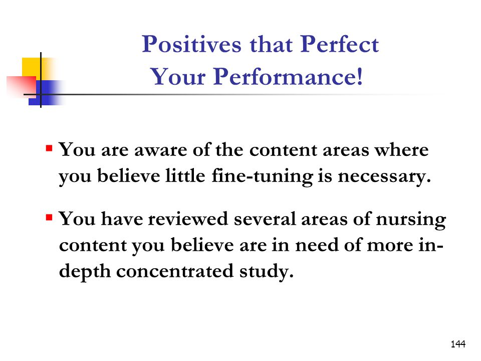 144 Positives that Perfect Your Performance.
