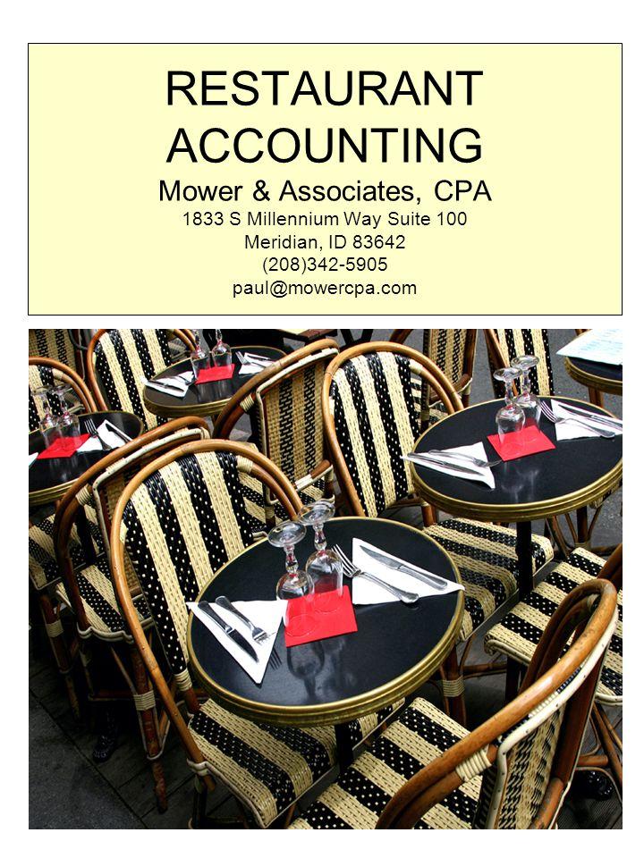 Mower & Associates, CPA 1833 S Millennium Way Suite 100 Meridian, ID 83642 (208)342-5905 paul@mowercpa.com Mower & Associates is focused on increasing restaurant profitability.
