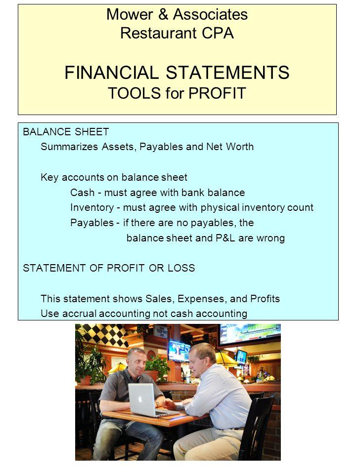 Mower & Associates Restaurant CPA QUALITY FINANCIAL STATEMENTS Who BEST prepares restaurant financial statements & tax returns.
