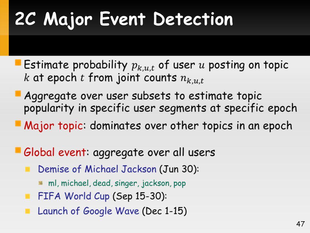 2C Major Event Detection 47