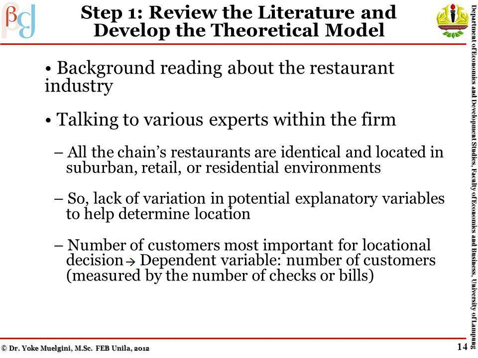 Case Study: Using Regression Analysis to Pick Restaurant Locations Background: You have been hired to determine the best location for the next Woodys restaurant (a moderately priced, 24- hour, family restaurant chain) Objective: How to decide location using the six basic steps of applied regression analysis, discussed earlier.
