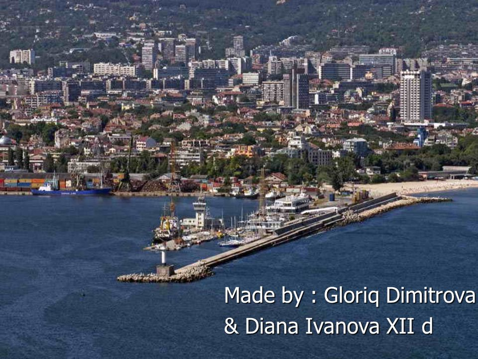 Made by : Gloriq Dimitrova & Diana Ivanova XII d