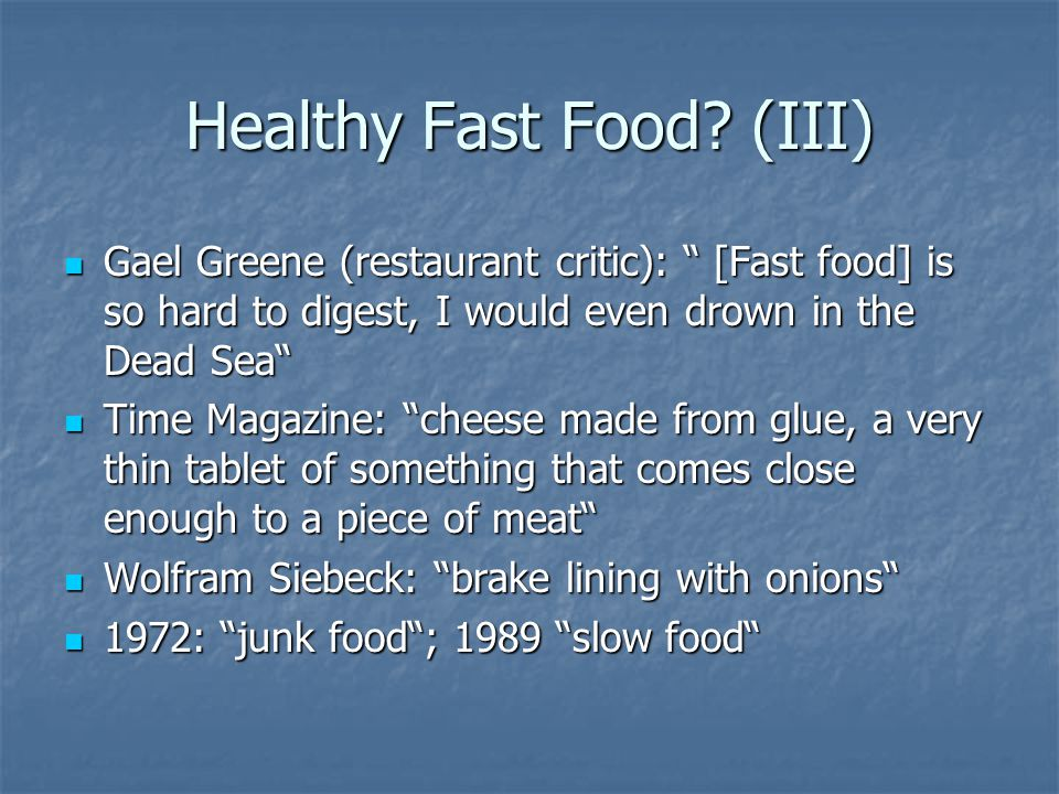 Healthy Fast Food.
