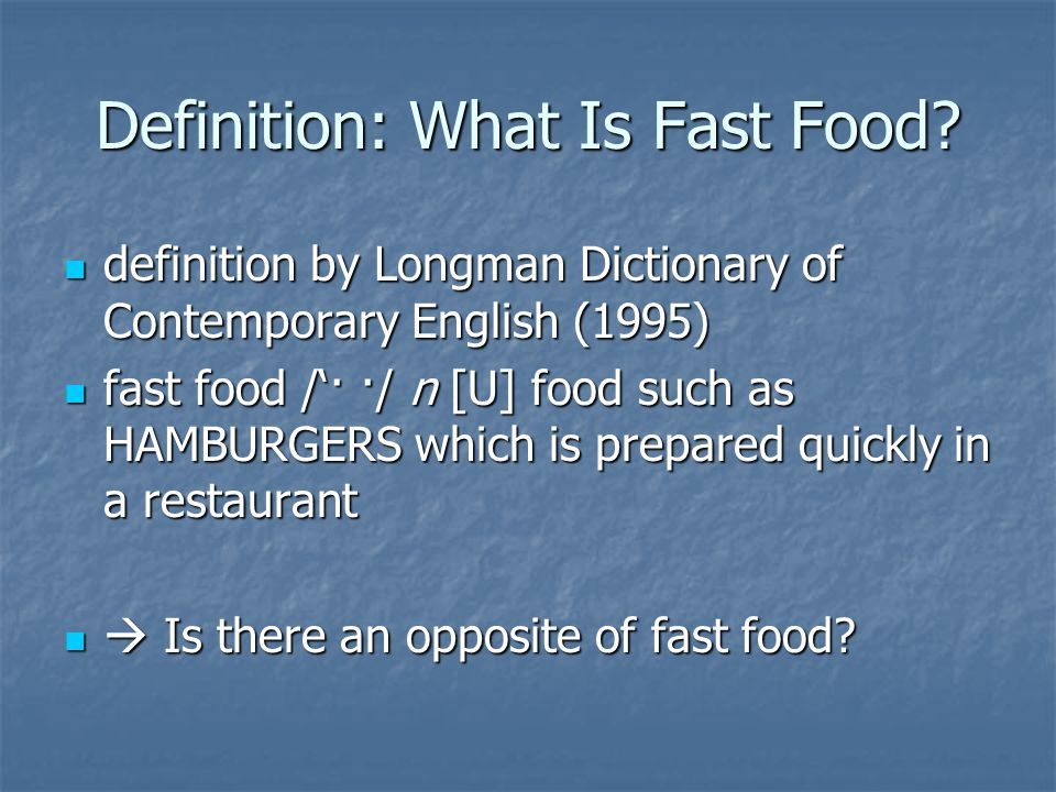 A Cognitive Linguistics Approach Fast Food Pizza Döner Kebap BratwurstsFishcakes Sushi CrepesWafflesSandwichesFrench FriesHamburgers