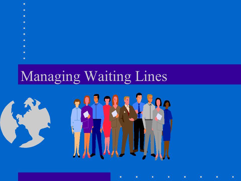 Managing Waiting Lines