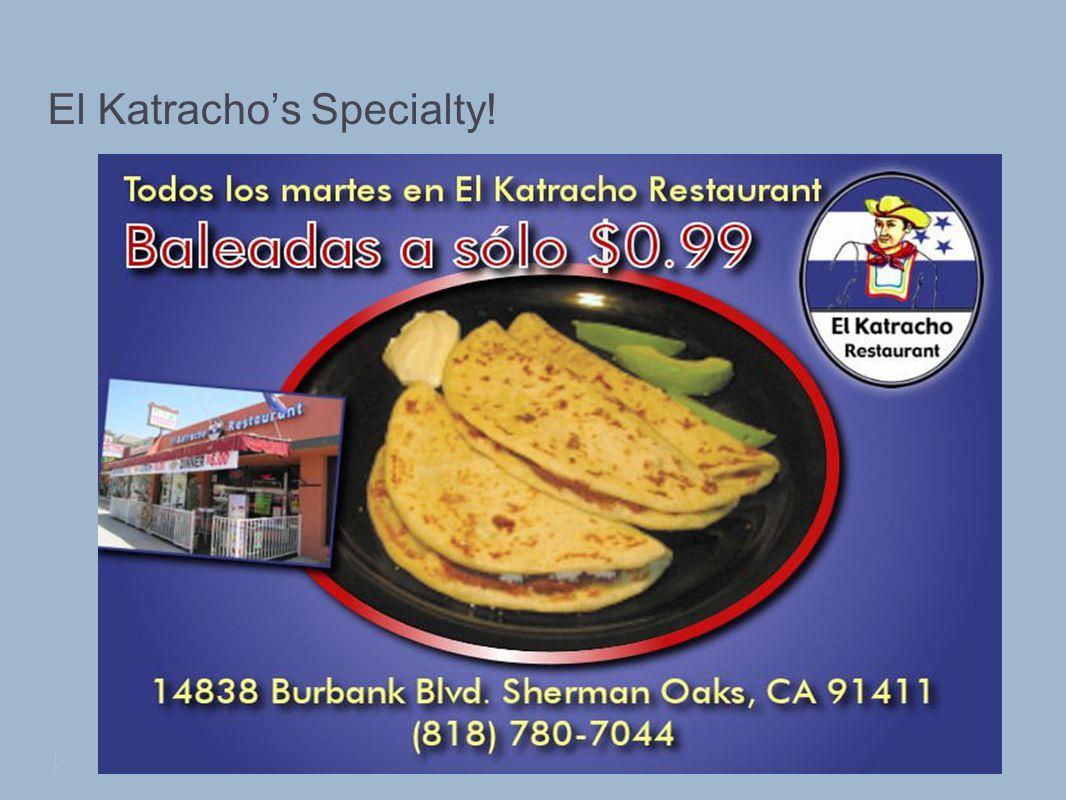 El Katrachos Specialty!