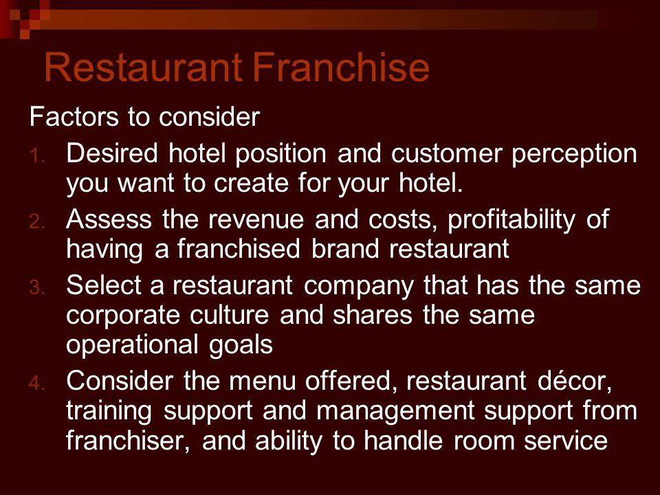 Restaurant Franchise Factors to consider 1.