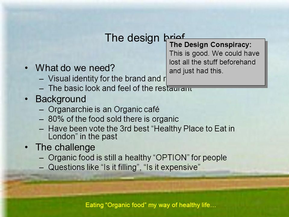 The design brief What do we need.