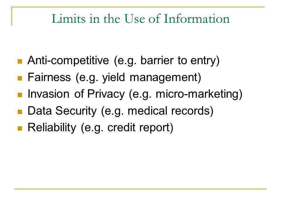 Limits in the Use of Information Anti-competitive (e.g.