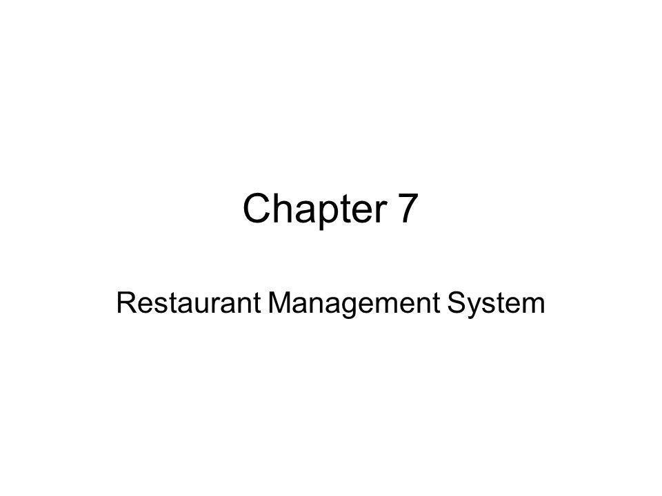 Chapter 7 Restaurant Management System