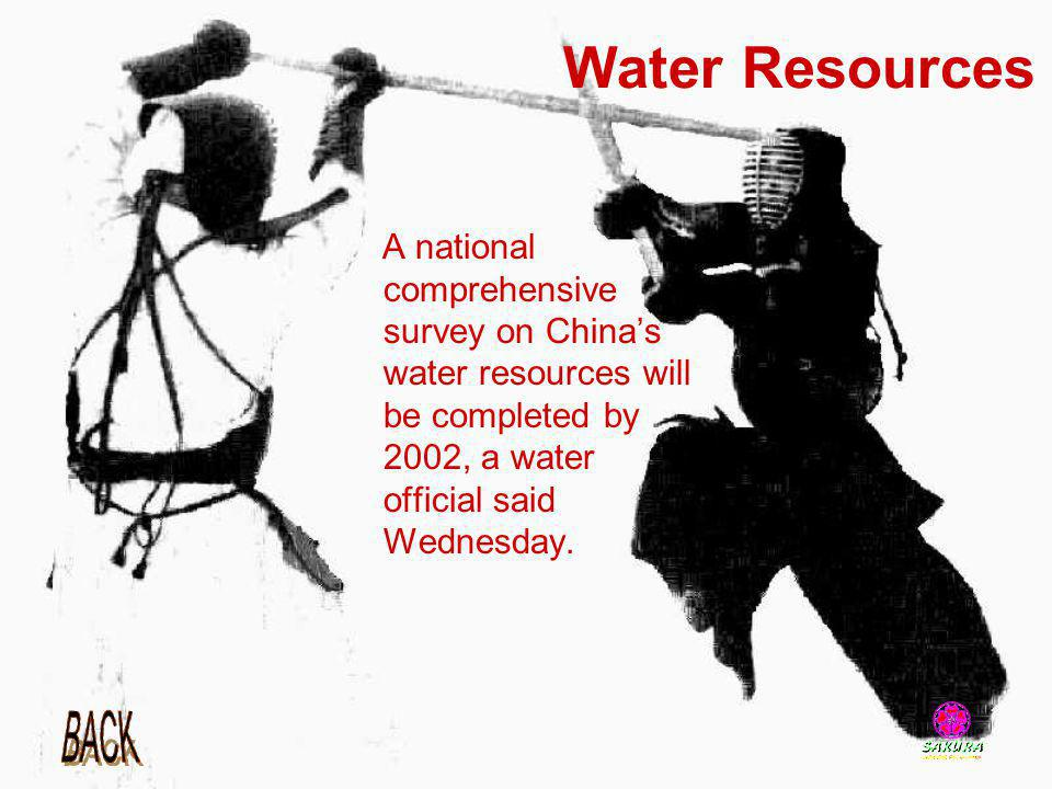 Water Resources A national comprehensive survey on Chinas water resources will be completed by 2002, a water official said Wednesday.