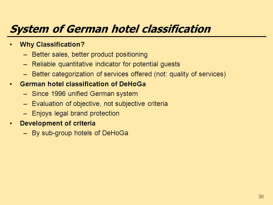 30 System of German hotel classification Why Classification.
