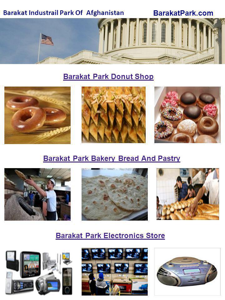 BarakatPark.com Barakat Industrail Park Of Afghanistan Barakat Park Donut Shop Barakat Park Bakery Bread And Pastry Barakat Park Electronics Store