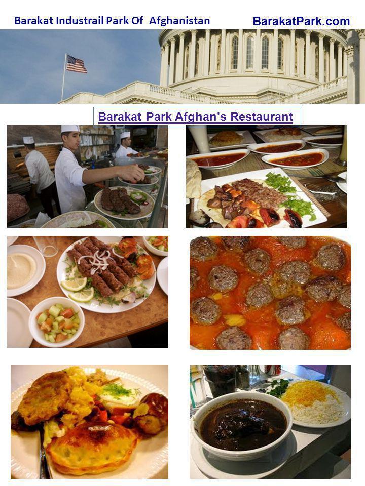 BarakatPark.com Barakat Industrail Park Of Afghanistan Barakat Park Afghan s Restaurant