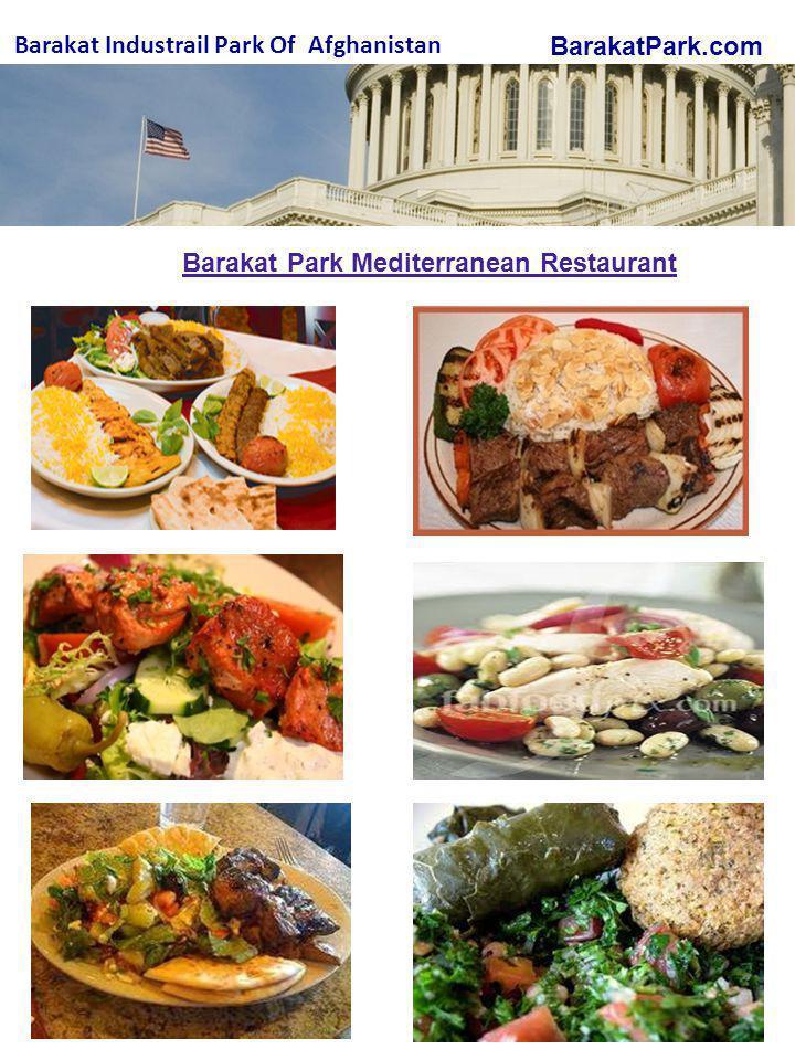 BarakatPark.com Barakat Industrail Park Of Afghanistan Barakat Park Mediterranean Restaurant