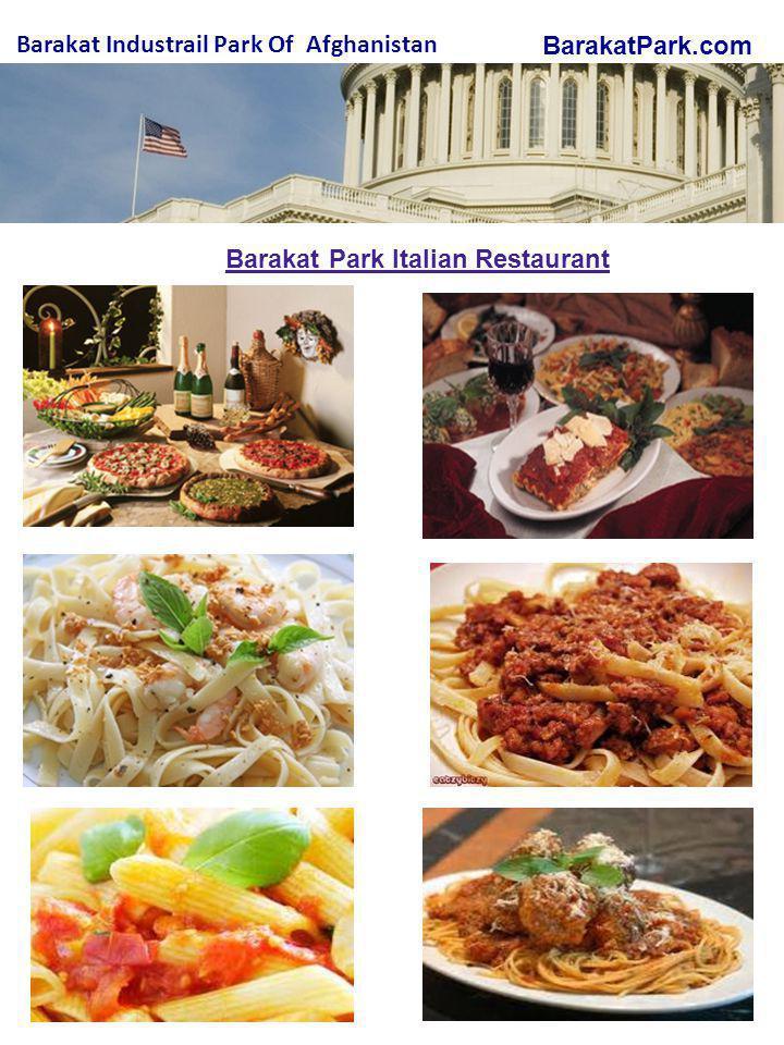 BarakatPark.com Barakat Industrail Park Of Afghanistan Barakat Park Italian Restaurant