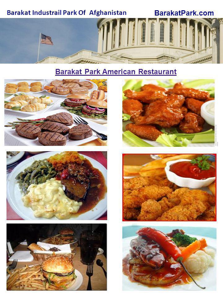 BarakatPark.com Barakat Industrail Park Of Afghanistan Barakat Park American Restaurant