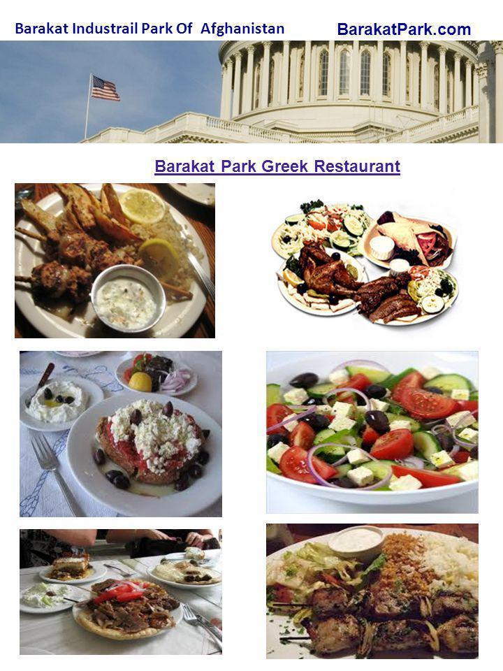 BarakatPark.com Barakat Industrail Park Of Afghanistan Barakat Park Greek Restaurant