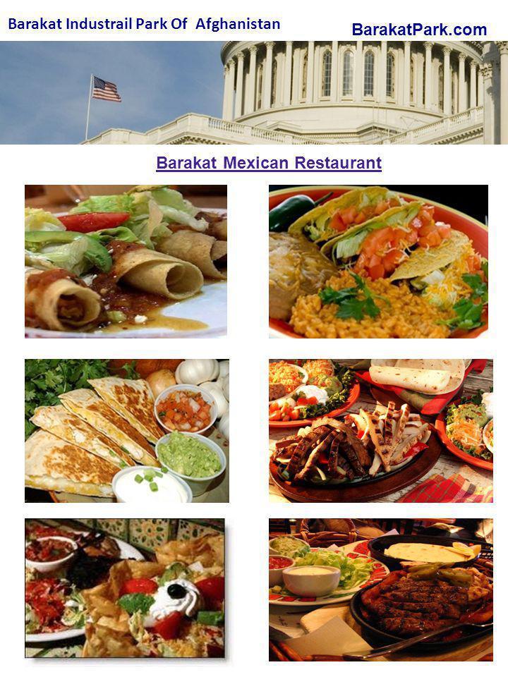 BarakatPark.com Barakat Industrail Park Of Afghanistan Barakat Mexican Restaurant