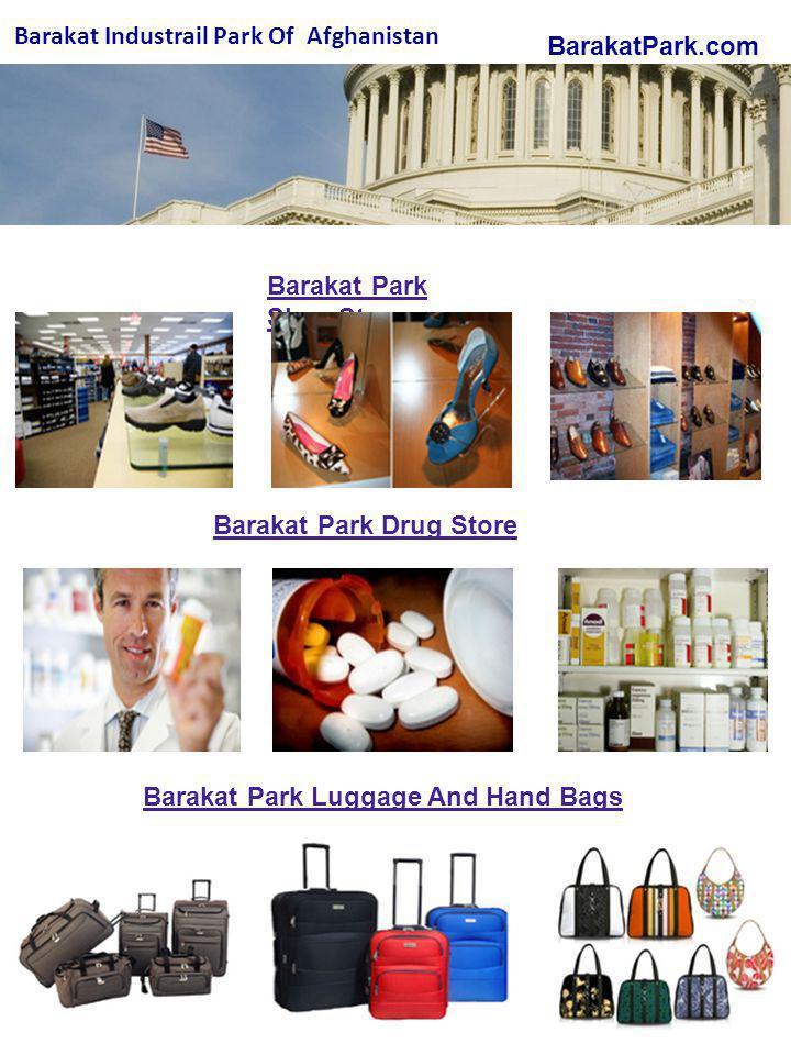 BarakatPark.com Barakat Industrail Park Of Afghanistan Barakat Park Shoe Store Barakat Park Drug Store Barakat Park Luggage And Hand Bags