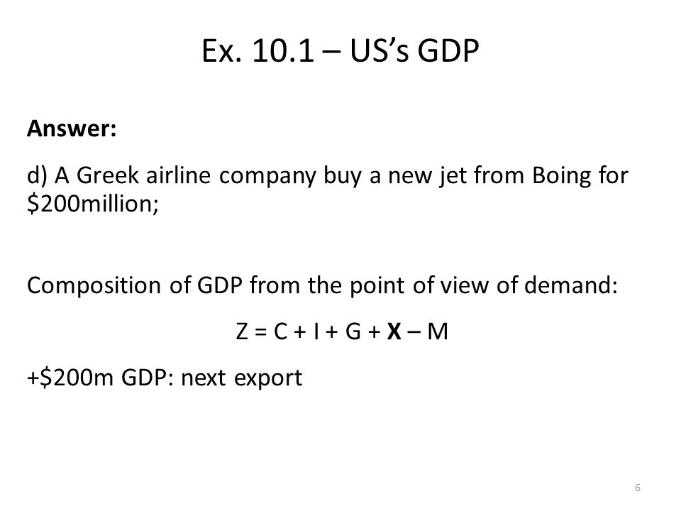 Answer: c)Using the 2007 prices as a basis, which is the real GDP in 2006 and 2007.