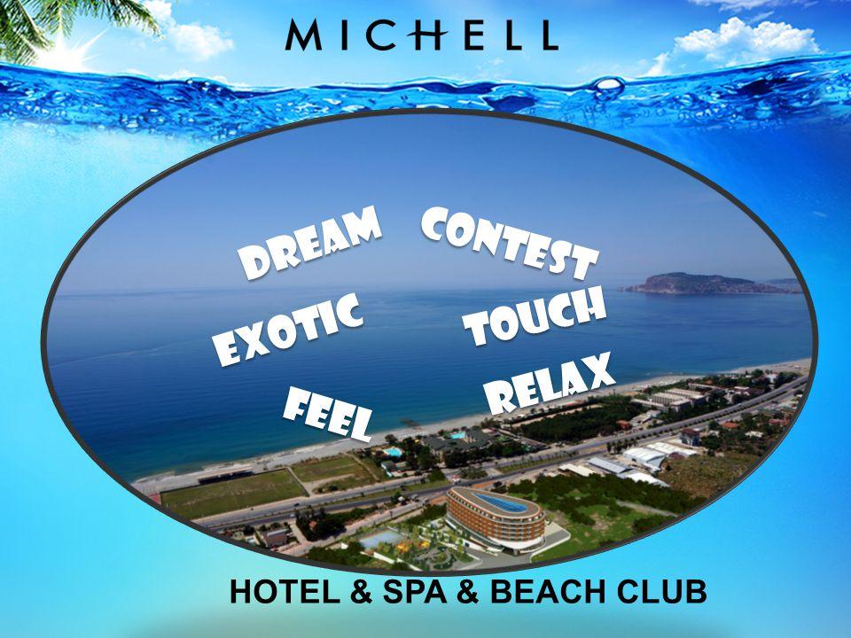 TOUCH CONTEST FEEL EXOTIC DREAM RELAX HOTEL & SPA & BEACH CLUB