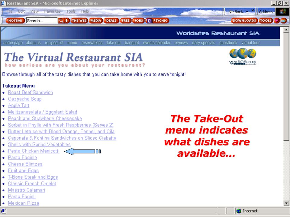The Take-Out menu indicates what dishes are available…