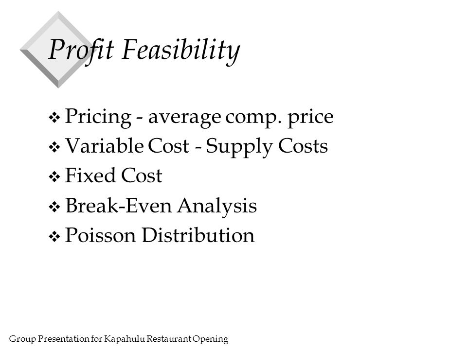 Group Presentation for Kapahulu Restaurant Opening Profit Feasibility v Pricing - average comp.