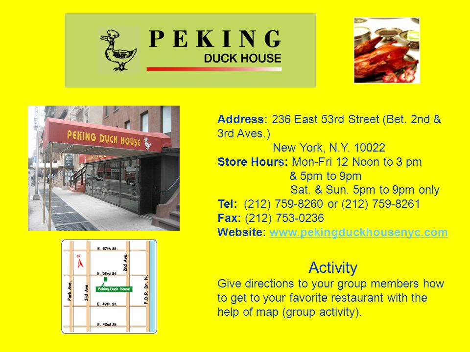 Address: 236 East 53rd Street (Bet. 2nd & 3rd Aves.) New York, N.Y.