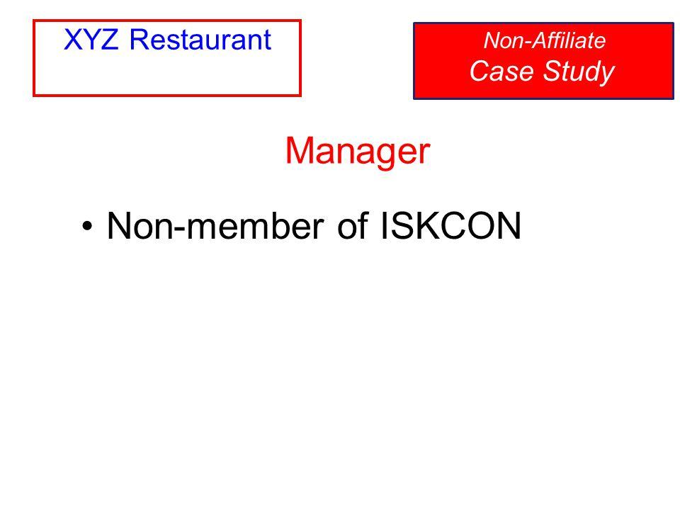 Non-member of ISKCON Manager Non-Affiliate Case Study XYZ Restaurant