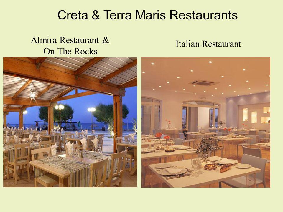 Creta & Terra Maris Restaurants Almira Restaurant & On The Rocks Italian Restaurant