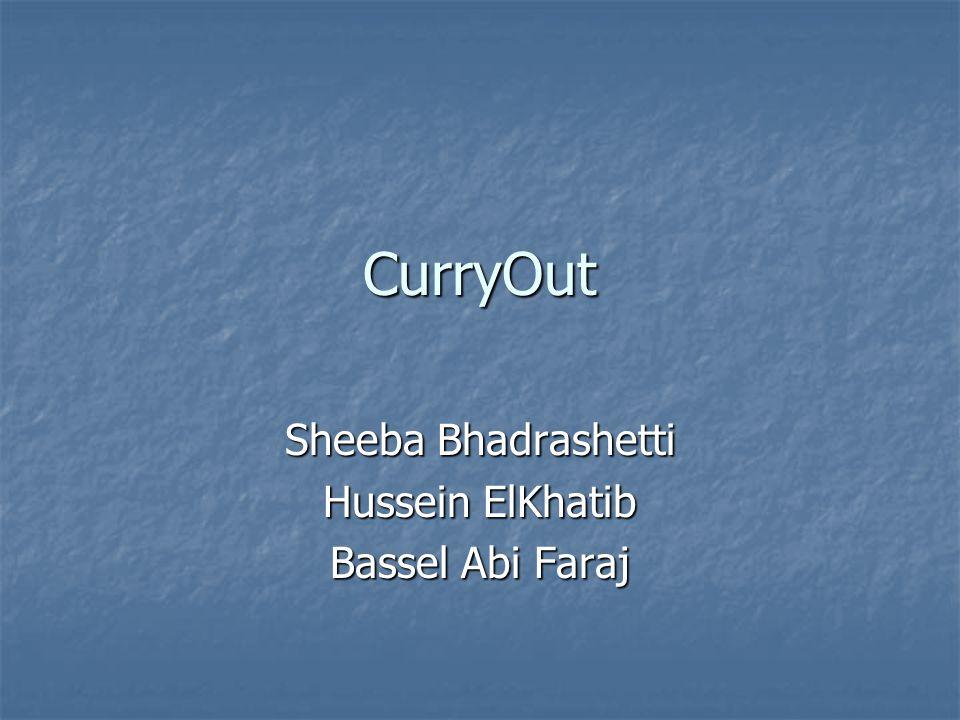 CurryOut Sheeba Bhadrashetti Hussein ElKhatib Bassel Abi Faraj