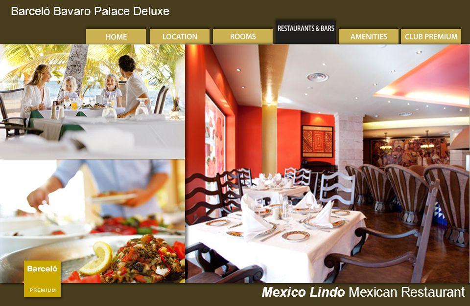 Barceló Bavaro Palace Deluxe Mexico Lindo Mexican Restaurant