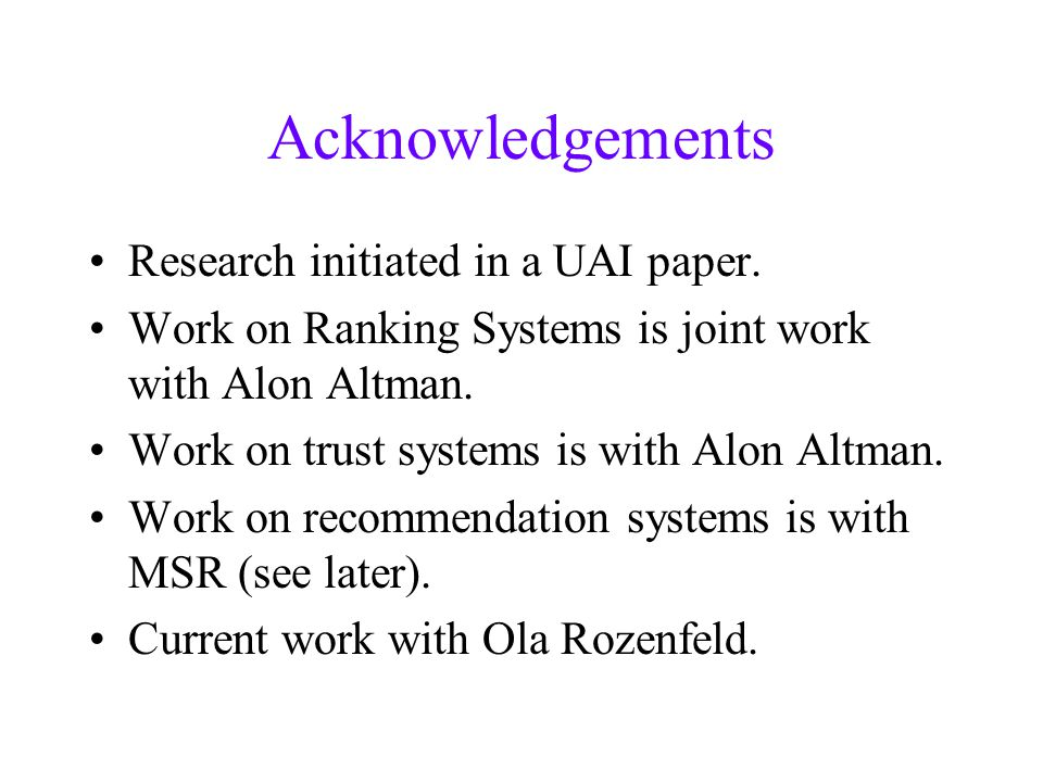 Acknowledgements Research initiated in a UAI paper.