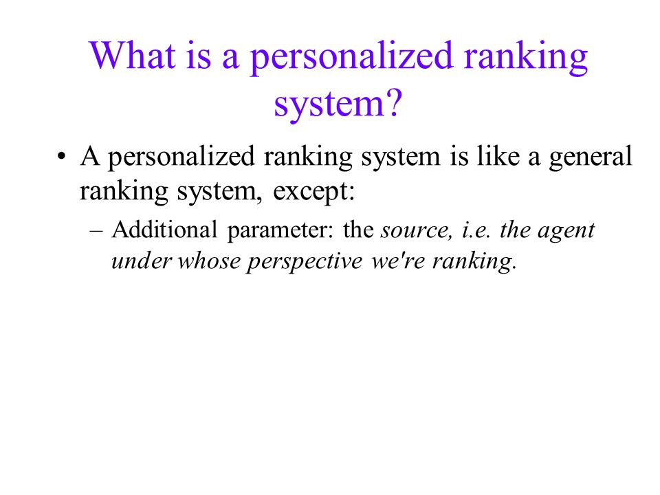 What is a personalized ranking system.
