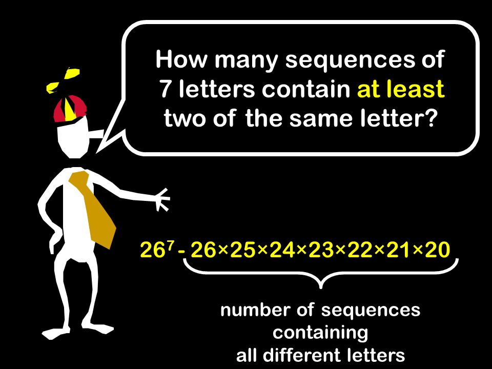 How many sequences of 7 letters contain at least two of the same letter.